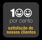 100% DE SATISFAÇÃO DE NOSSOS CLIENTES